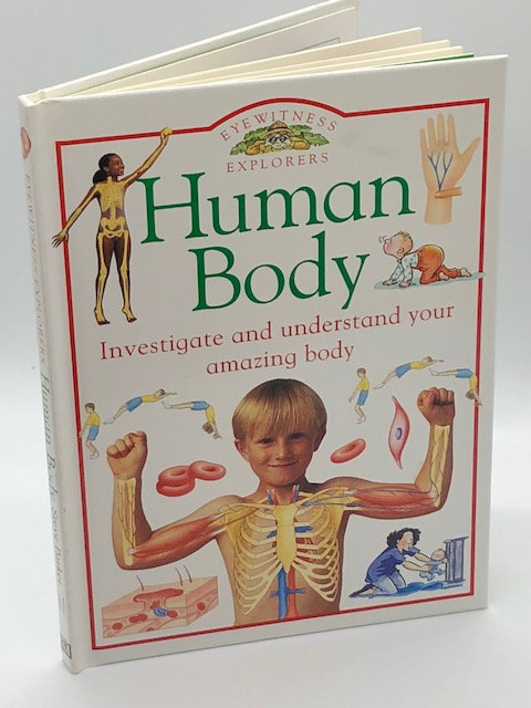Eyewitness Explorers: HUMAN BODY