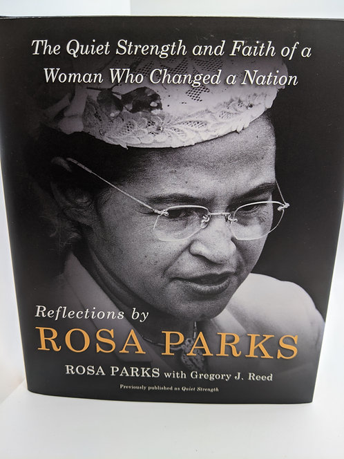 Reflections by Rosa Parks: