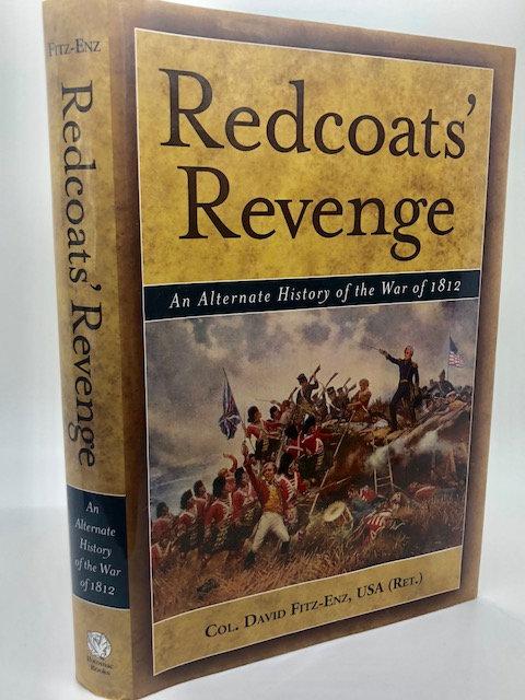 Redcoat's Revenge: An Alternate History of the War of 1812