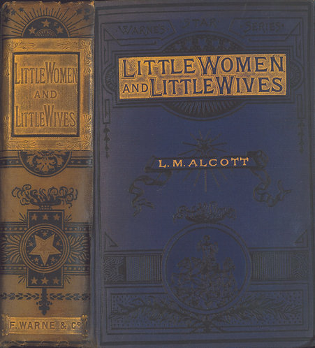 Pirated British Edition: LITTLE WOMEN AND LITTLE WIVES by Louisa May Alcott