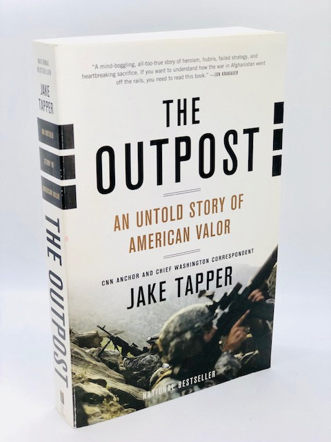 The Outpost: An Untold Story of American Valor, by Jake Tapper