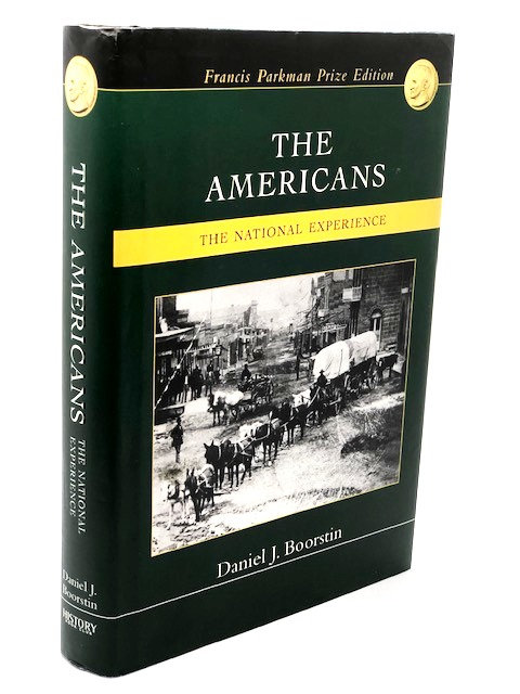 The Americans: The National Experience, by Daniel J. Boorstin