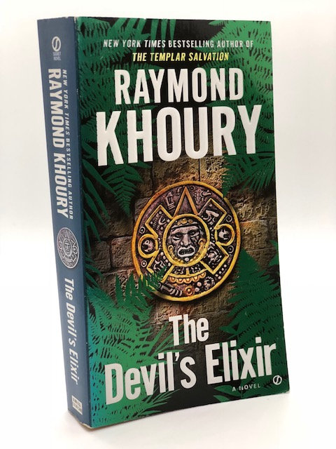 The Devil's Elixir: A Novel, by Raymond Khoury