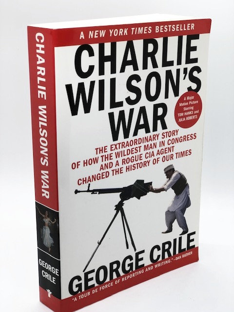 Charlie Wilson's War, by George Crile