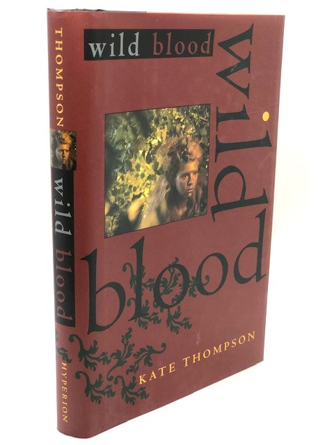 Wild Blood  (Book 3 of 3: The Switchers Trilogy), by Kate Thompson
