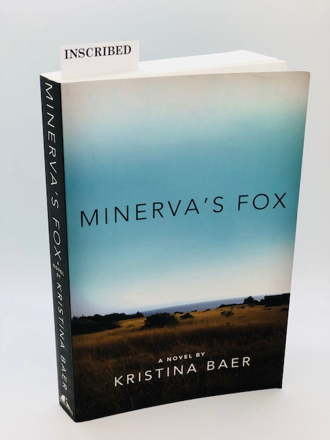 Minerva's Fox: A Novel, by Kristina Baer