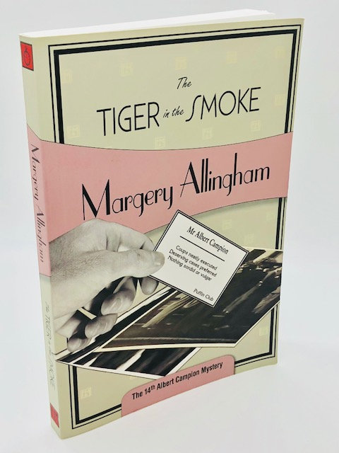 The Tiger in the Smoke (Albert Campion Mystery Book 14) by Margery Allingham
