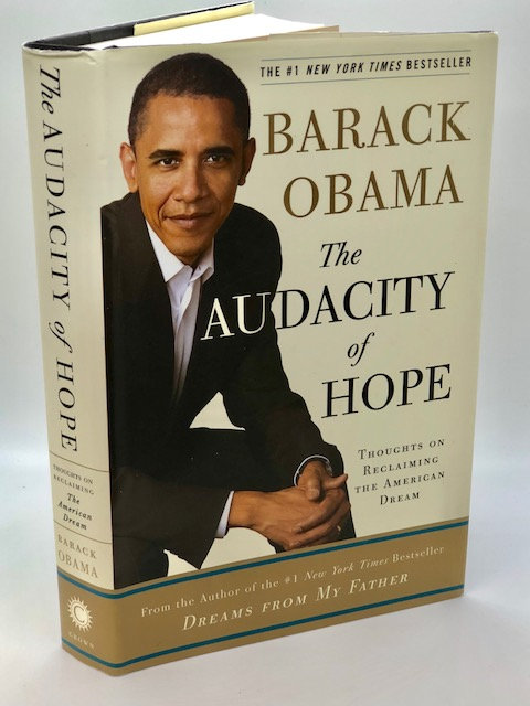 The Audacity of Hope, by Barack Obama