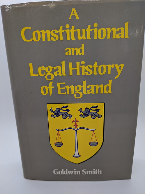 A Constitutional and Legal History of England