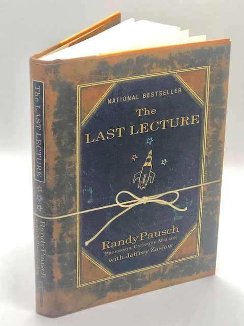 The Last Lecture, by Randy Pausch