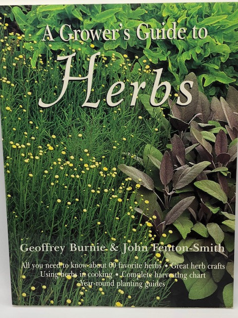 A Grower's Guide to Herbs