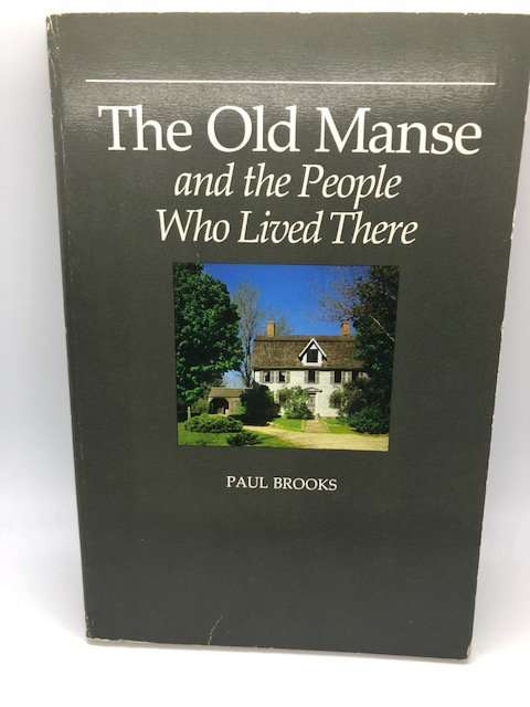 The Old Manse And The People Who Lived There