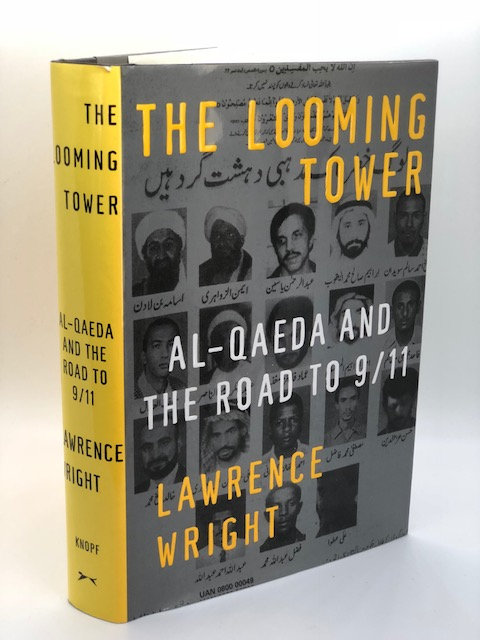 The Looming Tower: Al-Quada And the Road to 9/11