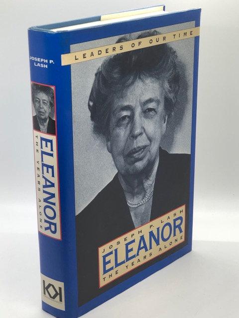 Eleanor: The Years Alone, by Joseph P. Lash