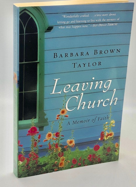 Leaving Church: A Memoir of Faith, by Barbara Brown Taylor