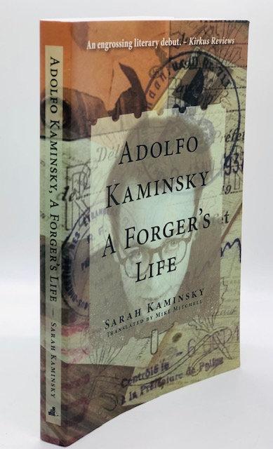 Adolfo Kaminsky: A Forger's Life, by Sarah Kaminsky