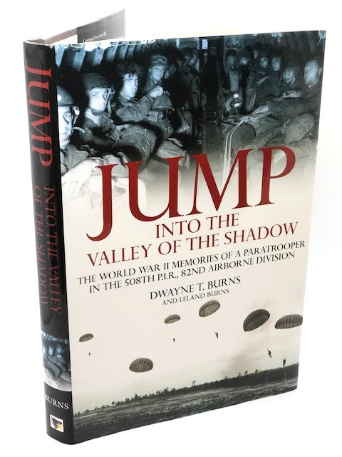 Jump Into the Valley of the Shadow, by Dwayne T. Burns