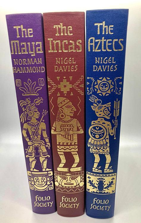 The Aztec; The Incas; The Maya