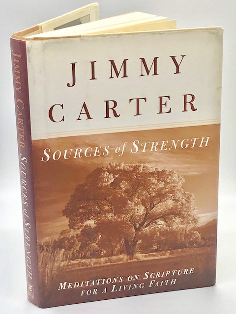 Sources of Strength: Meditations on Scripture For a Living Faith, by Jimmy Carte