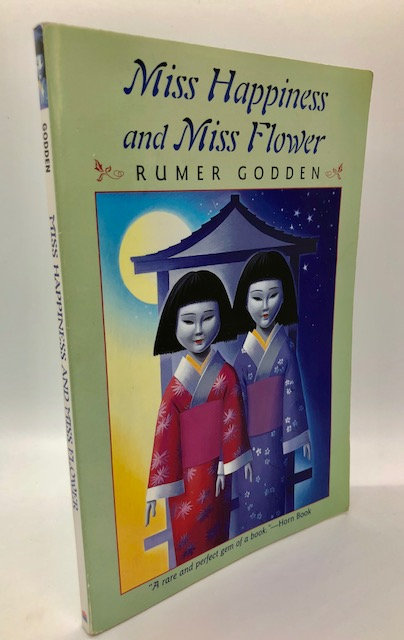 Miss Happiness and Miss Flowers, by Rumer Godden