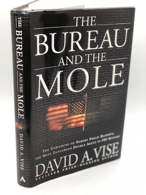 The Bureau and the Mole. by David A. Vise