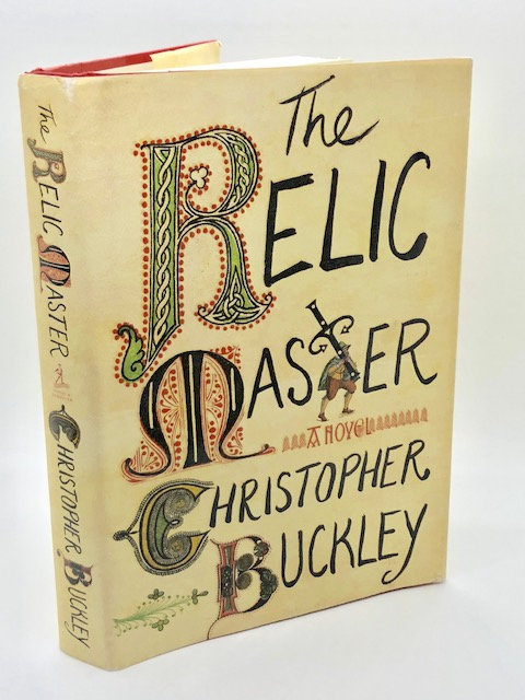 The Relic Master: A Novel, by Christopher Buckley