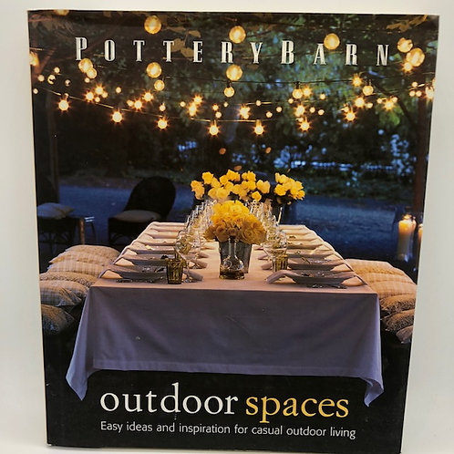 Outdoor Spaces: Easy Ideas And Inspiration for Casual Outdoor Living