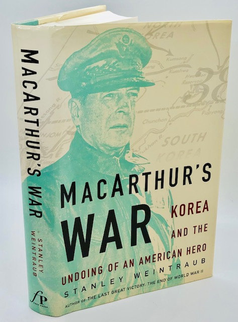 MacArthur's War: Korea and the Undoing of an American Hero