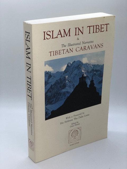 Islam In Tibet & The Illustrated Narrative Tibetan Caravans