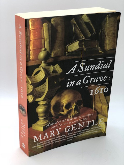 A Sundial In A Grave: 1610, by Mary Gentle
