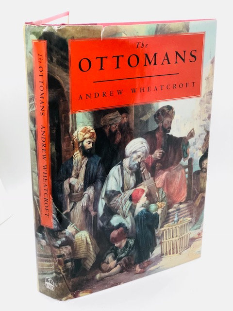 The Ottomans, by Andrew Wheatcroft