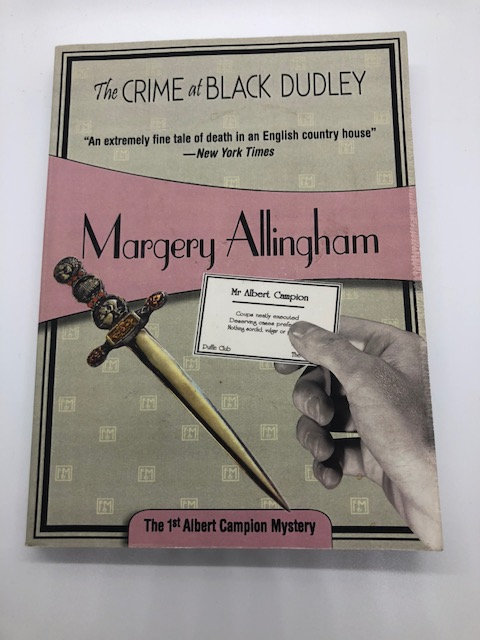 The Crime At Black Dudley (Albert Campion Mystery) by Margery Allingham