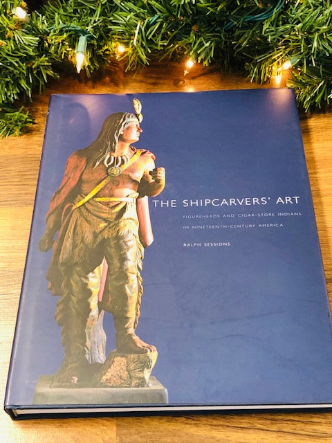 The Shipcarver's Art: Figureheads and Cigar-Store Indians in 19th-Cen. America