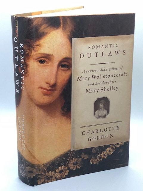 Romantic Outlaws, by Charlotte Gordon