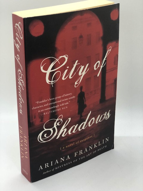 City of Shadows: A Novel of Suspense, by Ariana Franklin