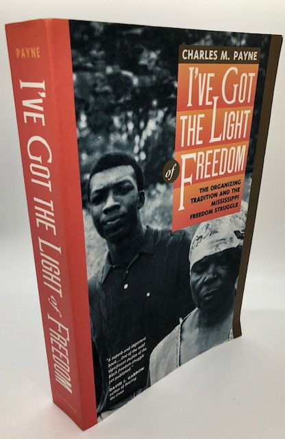 I've Got The Light of Freedom: The Organizing Tradition