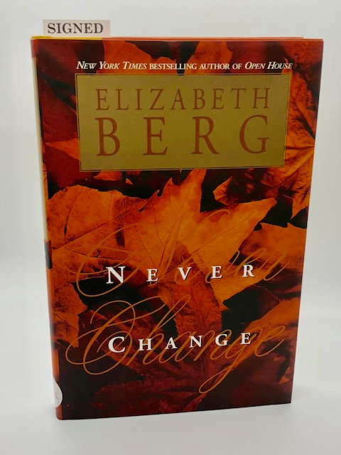 Never Change, by Elizabeth Berg