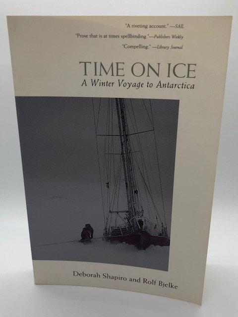Time On Ice: A Winter Voyage to Antarctica by Deborah Shapiro