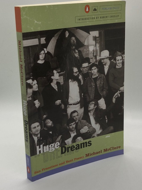Huge Dreams: San Francisco and Beat Poems, by Robert McClure