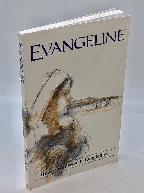 Evangeline, by Henry Wadsworth Longfellow