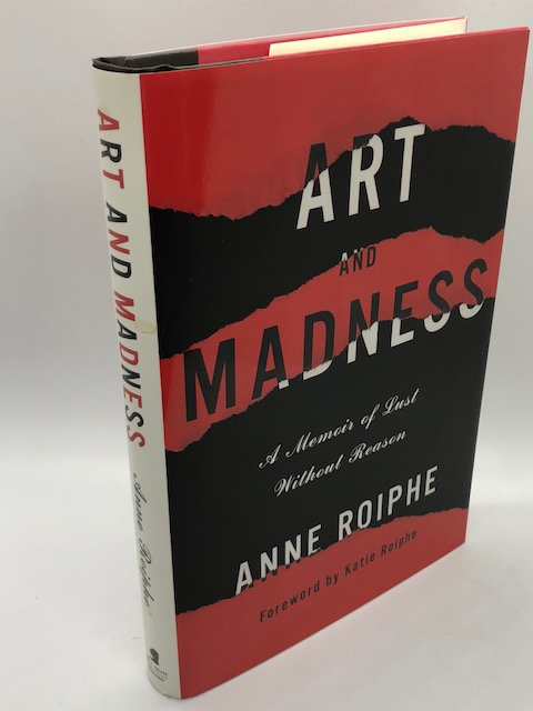 The Art of Maddness: A Memoir of Lust Without Reason