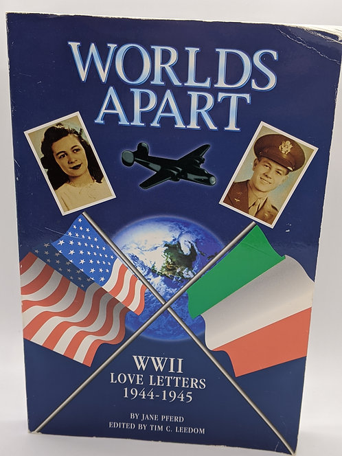 Worlds Apart: WWII Love Letters, 1994-1945