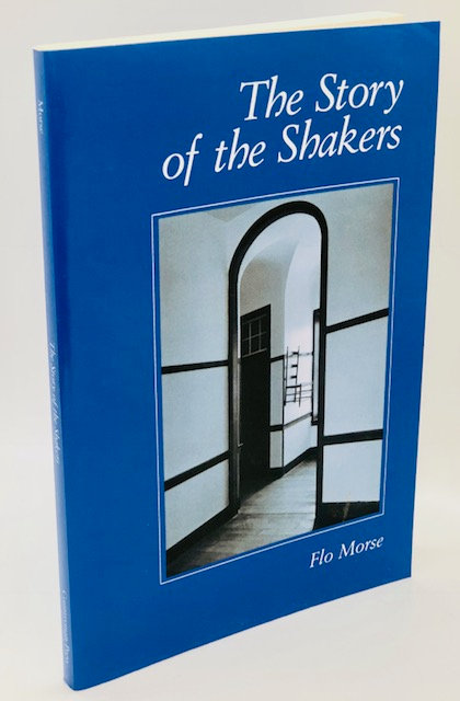 The Story of the Shakers, by Flo Morse