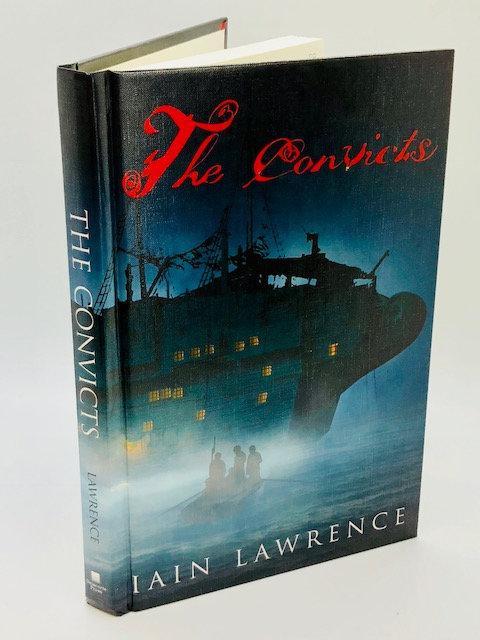 The Convicts (The Curse of the Jolly Stone Trilogy, Book I), by Iain Lawrence