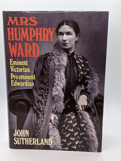 Mrs. Humphrey Ward: Eminent Victorian Pre-eminent Edwardian