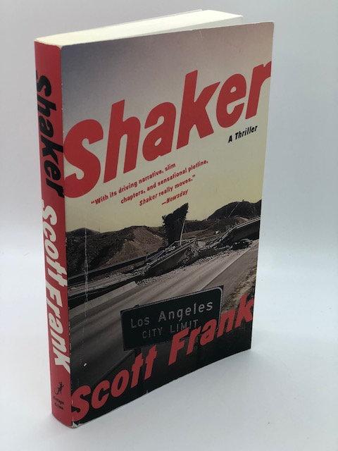 Shaker: A Thriller, by Scott Frank
