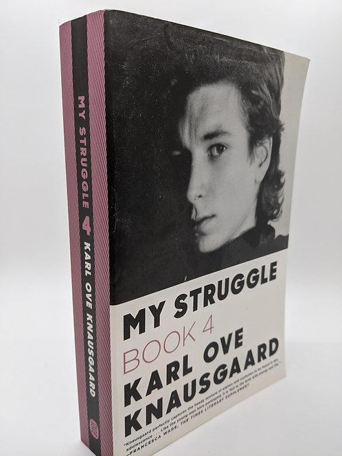 My Struggle, Book 4: Karl Ove Knausgaard
