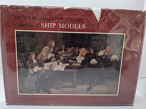 Henry Huddleston Rogers Collection of Ship Models