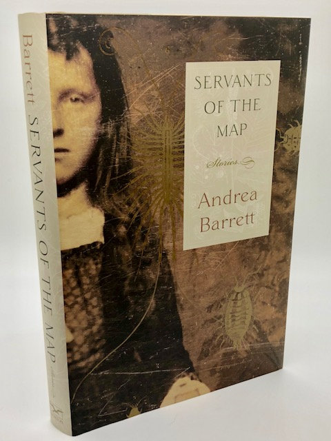 Servants of the Map: Stories, by Andrea Barrett