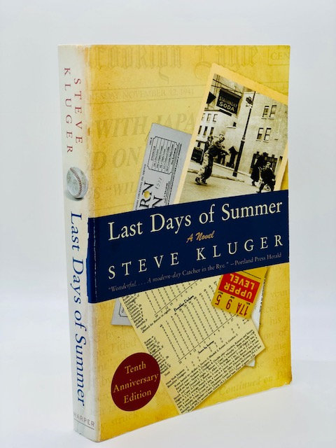 Last Days of Summer: A Novel, by Steve Kluger